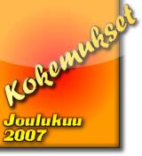 Kokemukset Joulukuu 2007
